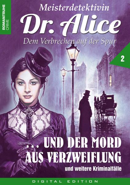 E-Book Meisterdetektivin Dr. Alice und der Mord aus Verzweiflung (Folge 2)