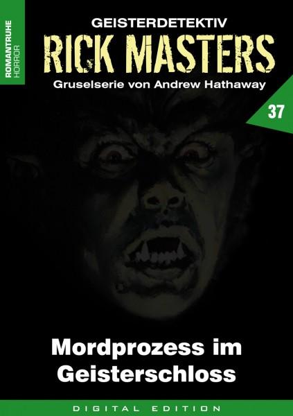 E-Book Rick Masters 37: Mordprozess im Geisterschloss