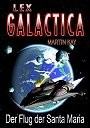 E-Book Lex Galactica 2: Der Flug der Santa Maria