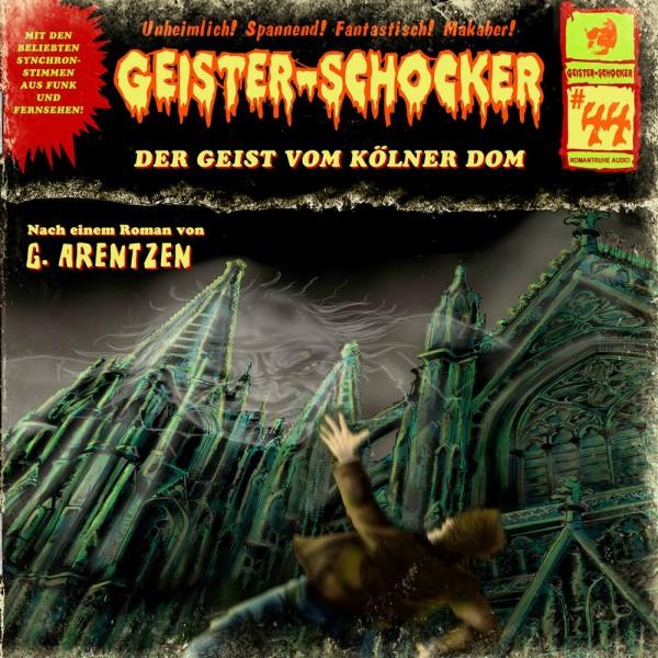 Geister-Schocker CD 44: Der Geist vom Kölner Dom