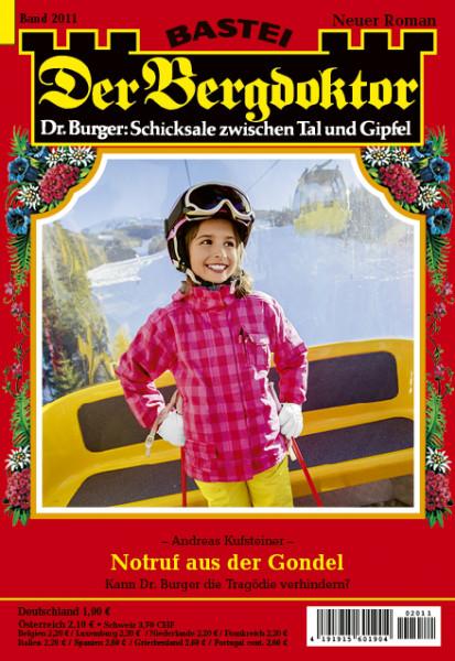 Der Bergdoktor 2011: Notruf aus der Gondel