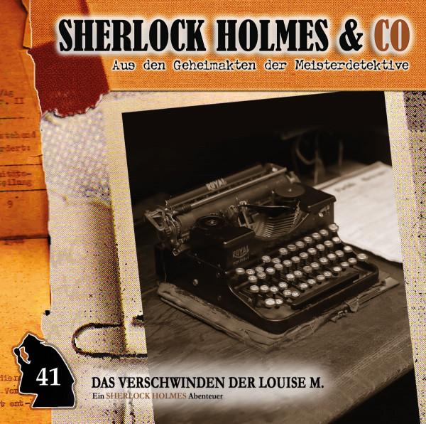 Sherlock Holmes und Co. CD 41: Das Verschwinden der Louise M. (1. Teil)