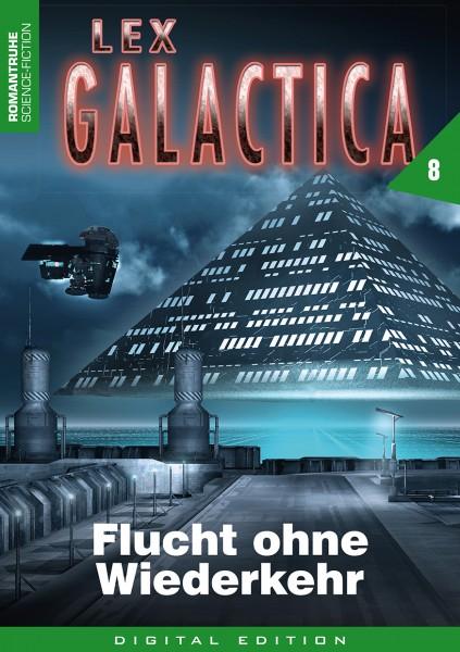 E-Book Lex Galactica 8: Flucht ohne Widerkehr