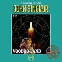 John Sinclair Tonstudio-Braun CD 100: Voodoo-Land (Teil 2/2)