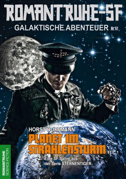 Romantruhe-SF 61: Planet im Strahlensturm 1. Teil