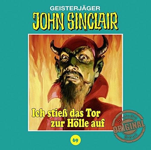John Sinclair Tonstudio-Braun CD 69: Ich stieß das Tor zur Hölle auf (Teil 1)