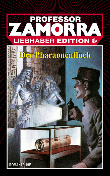 Zamorra Liebhaberedition 103: Der Pharaonenfluch