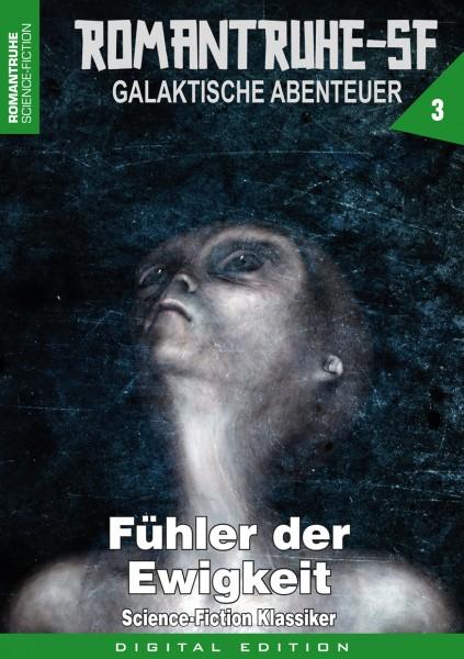 E-Book Romantruhe-SF 3: Fühler der Ewigkeit