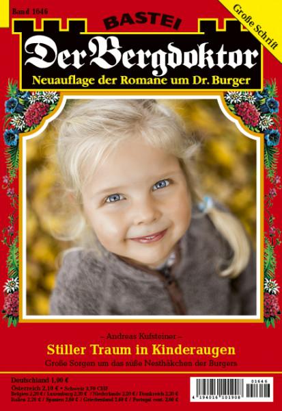 Der Bergdoktor 2. Auflage 1646: Stiller Traum in Kinderaugen
