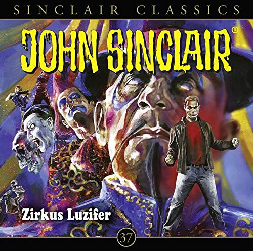 John Sinclair Classics CD 37: Zirkus Luzifer