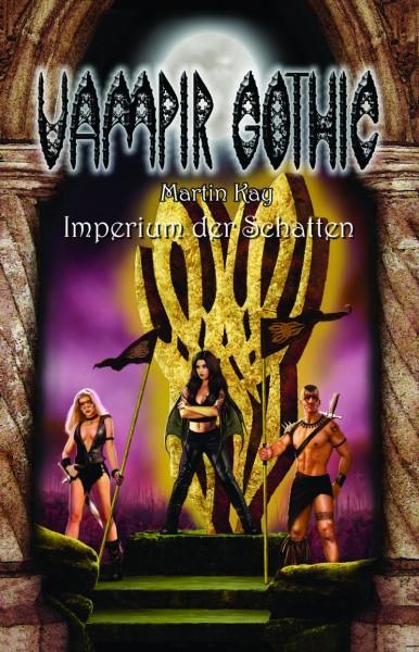 E-Book Vampir Gothic 06: Imperium der Schatten