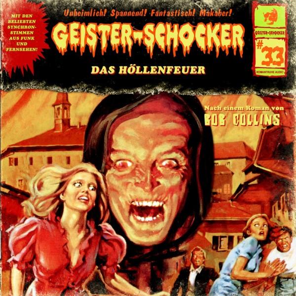 Geister-Schocker CD 33: Das Höllenfeuer