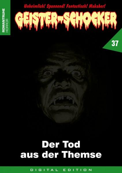 E-Book Geister-Schocker 37: Der Tod aus der Themse