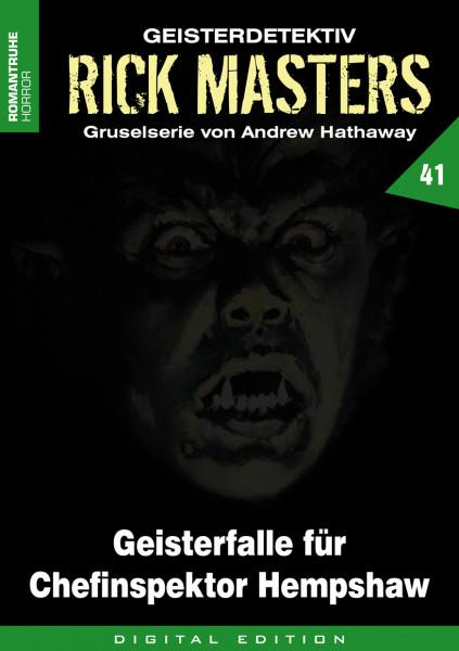 E-Book Rick Masters 41: Geisterfalle für Chefinspektor Hempshaw