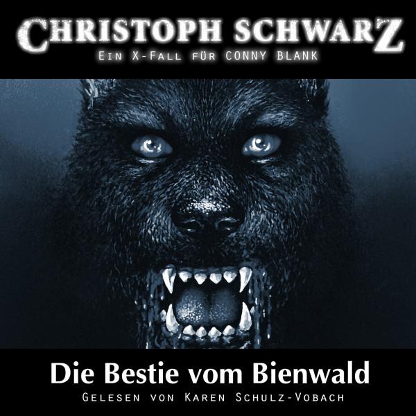 MP3-DOWNLOAD Christoph Schwarz Hörbuch 3: Die Bestie vom Bienwald (Ein X-Fall für Conny Blank)