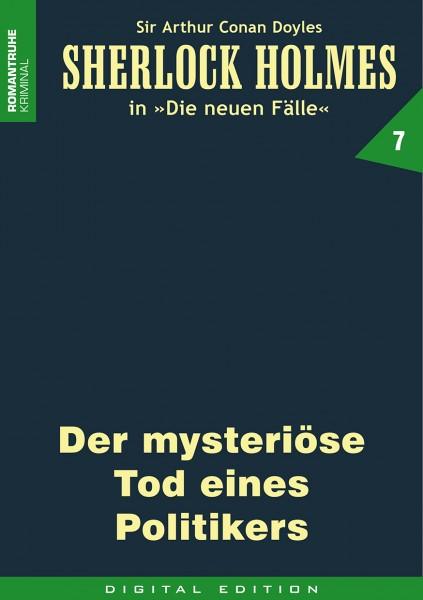E-Book Sherlock Holmes 07: Der mysteriöse Tod eines Politikers