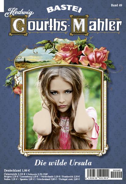 Hedwig Courths-Mahler 049: Die wilde Ursula