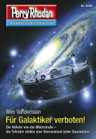 Perry Rhodan 3058: Für Galaktiker verboten