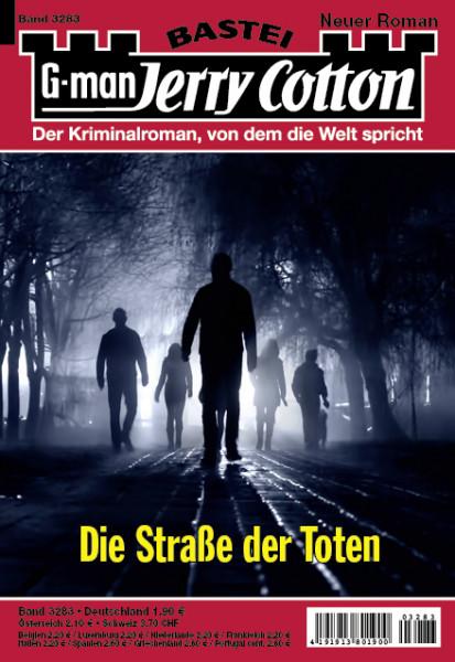 Jerry Cotton 1. Aufl. 3283: Die Straße der Toten