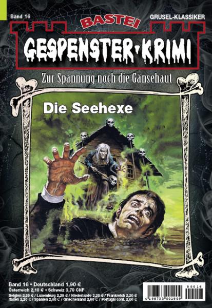 Gespenster-Krimi 16: Die Seehexe