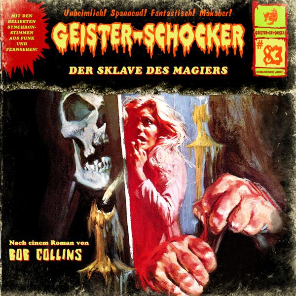 Geister-Schocker CD 83: Der Sklave des Magiers