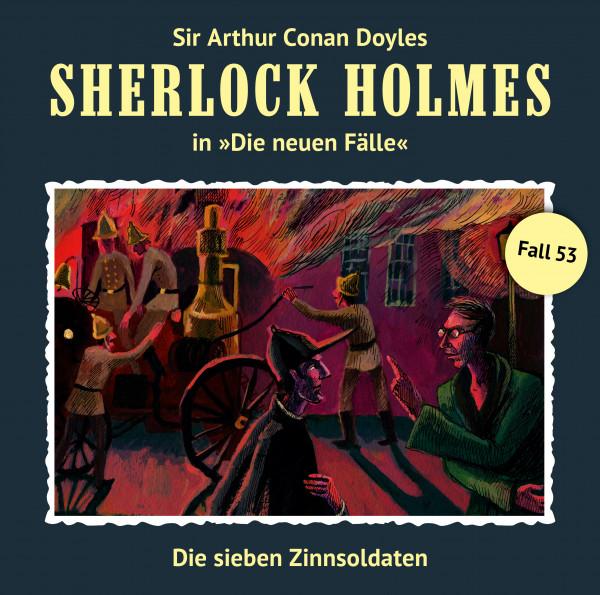 Sherlock Holmes-Neue Fälle CD 53: Die sieben Zinnsoldaten