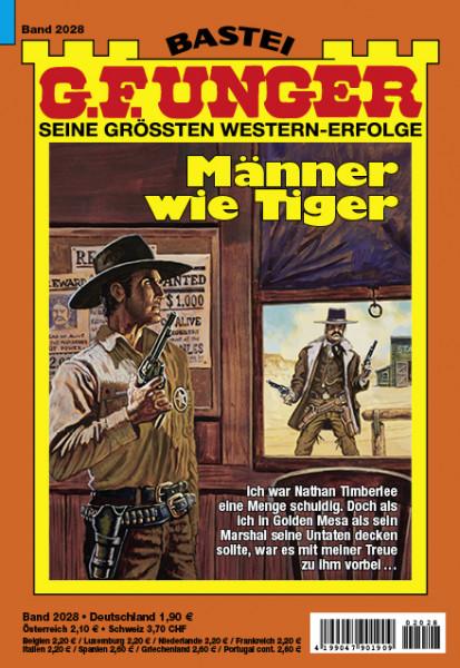G. F. Unger 2028: Männer wie Tiger