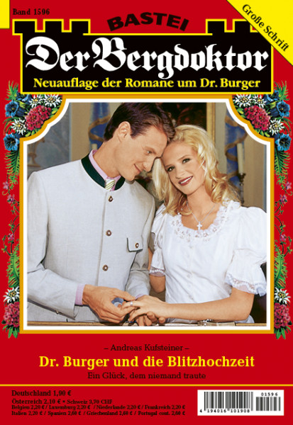 Der Bergdoktor 2. Auflage 1596: Dr. Burger und die Blitzhochzeit