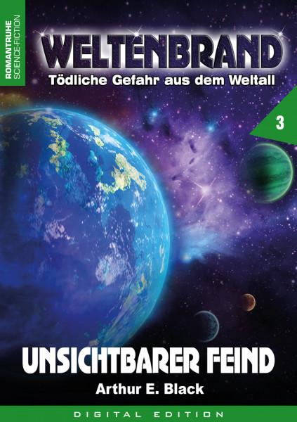 E-Book Weltenbrand 3: Unsichtbarer Feind