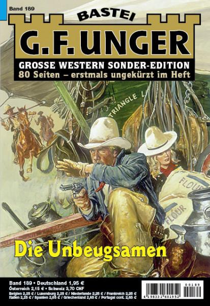 G. F. Unger-Sonder-Edition 189: Die Unbeugsamen