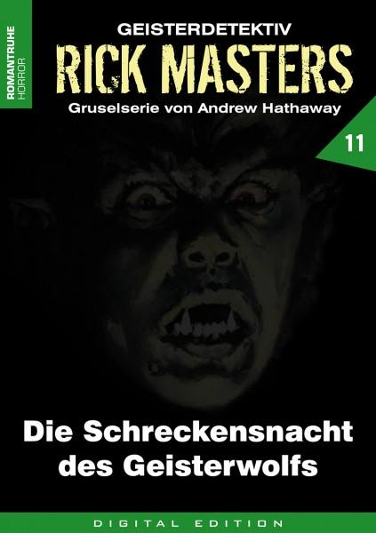 E-Book Rick Masters 11: Die Schreckensnacht des Geisterwolfs