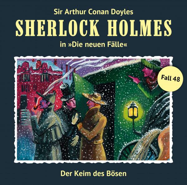 Sherlock Holmes-Neue Fälle CD 48: Der Keim des Bösen