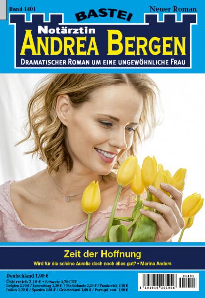 Dr. Andrea Bergen 1401: Zeit der Hoffnung