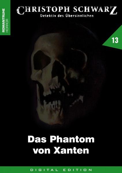 E-Book Christoph Schwarz 13: Das Phantom von Xanten