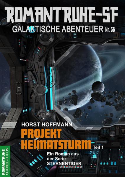 Romantruhe-SF 56: Projekt Heimatsturm (1. Teil)