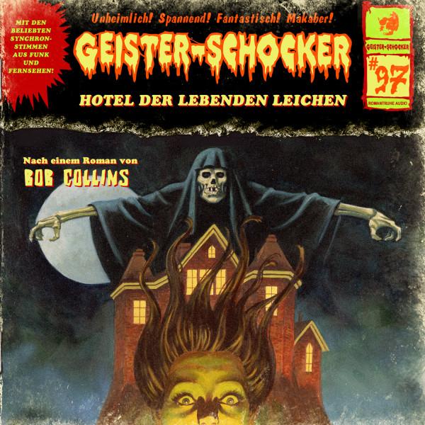 Geister-Schocker CD 97: Hotel der lebenden Leichen
