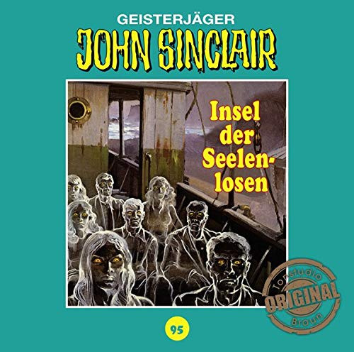 John Sinclair Tonstudio-Braun CD 95: Insel der Seelenlosen