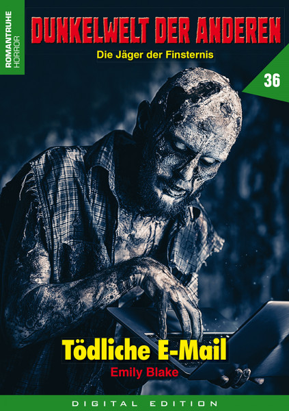 E-Book Dunkelwelt der Anderen 36: Tödliche E-Mail