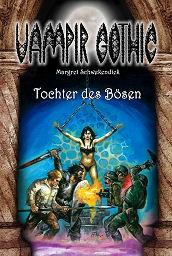 E-Book Vampir Gothic 22: Tochter des Bösen