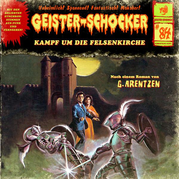 Geister-Schocker CD 84: Kampf um die Felsenkirche