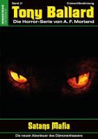 Tony Ballard-Neue Abenteuer 21: Satans Mafia