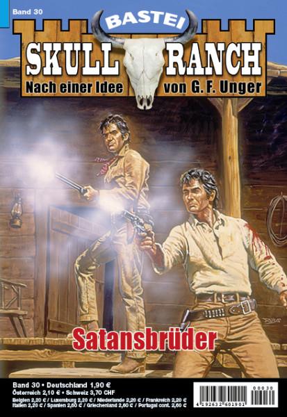 Skull-Ranch 30: Satansbrüder