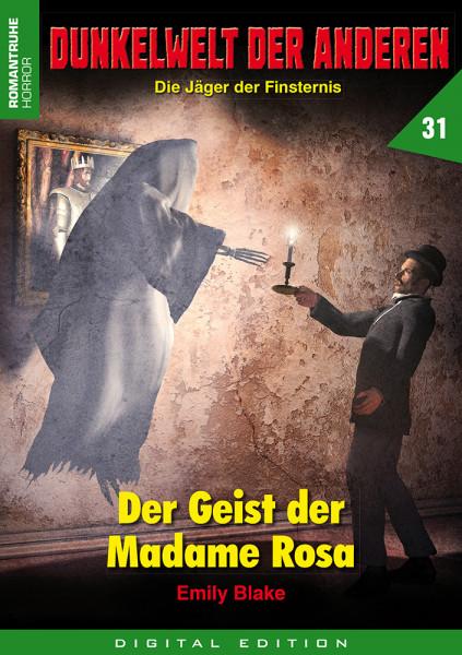 E-Book Dunkelwelt der Anderen 31: Der Geist der Madame Rosa