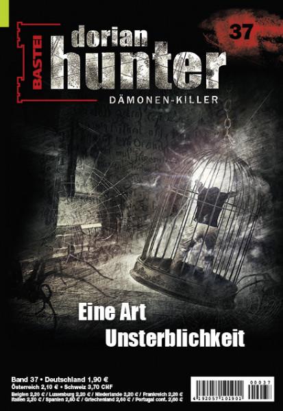 Dorian Hunter 37: Eine Art Unsterblichkeit