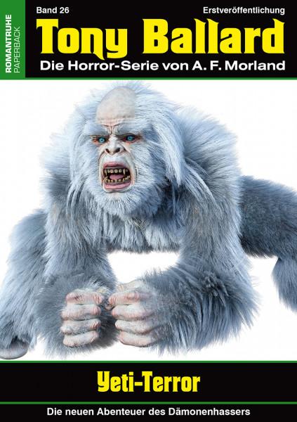 Tony Ballard-Neue Abenteuer 26: Yeti-Terror
