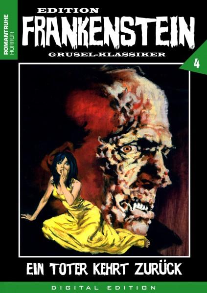 E-Book Edition Frankenstein 4: Ein Toter kehrt zurück