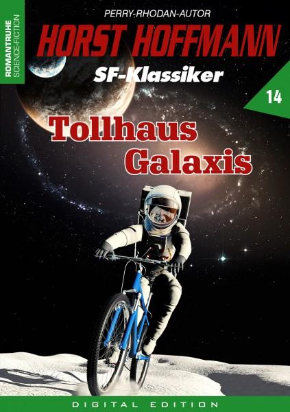 E-Book Horst Hoffmann SF-Klassiker 14: Tollhaus Galaxis