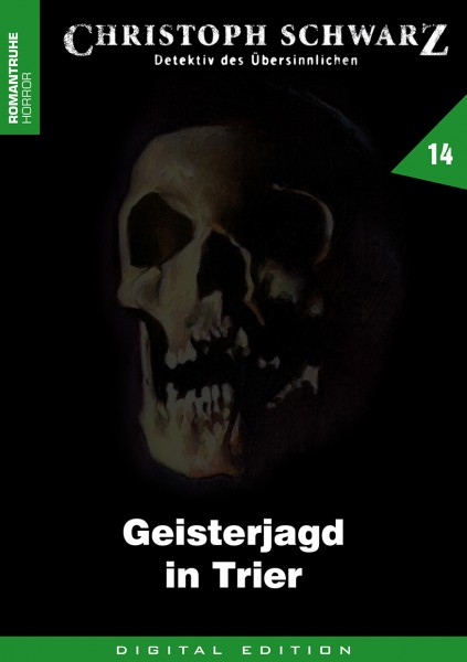 E-Book Christoph Schwarz 14: Geisterjagd in Trier