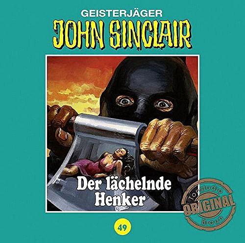 John Sinclair Tonstudio-Braun CD 49: Der lächelnde Henker