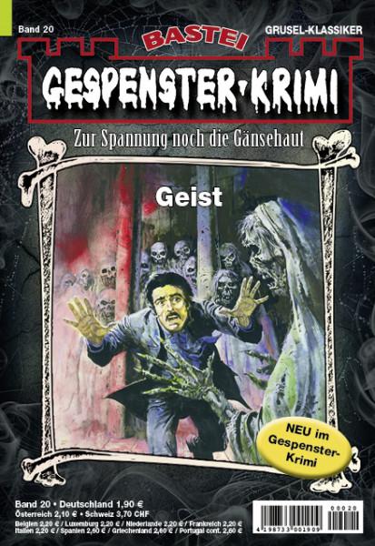 Gespenster-Krimi 20: Geist